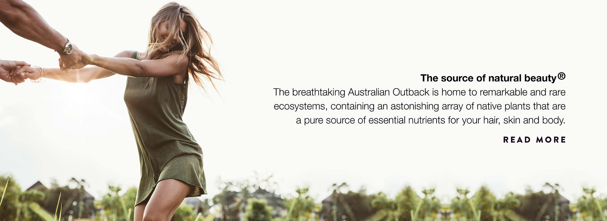 The breathtaking Australian Outback is home to essential nutrients for your hair, skin and body.